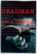 Books:Mystery & Detective Fiction, Jon A. Jackson. SIGNED. Deadman. Atlantic, 1994. Firstedition, first printing. Signed by the author. Fine....