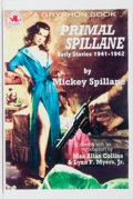 Books:Mystery & Detective Fiction, Mickey Spillane. SIGNED/LIMITED. Primal Spillane. Gryphon, 2003. First Gryphon edition, first printing. Limited to...