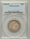 Barber Quarters: , 1916-D 25C AU50 PCGS PCGS Population (28/1867). NGC Census: (12/1241). Mintage: 6,540,800. Numismedia Wsl. Price for proble...