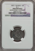Early Dimes: , 1805 10C 5 Berries -- Improperly Cleaned -- NGC Details. Fine.JR-1. PCGS Population (0/22). (#4478.1...