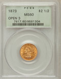 Liberty Quarter Eagles: , 1873 $2 1/2 Open 3 MS60 PCGS. PCGS Population (21/323). NGC Census:(32/504). Mintage: 122,800. Numismedia Wsl. Price for p...