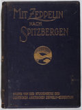 Books:Science & Technology, A. Miethe and H. Hergesell. Mit Zeppelin nach Spitzbergen. Bong, 1911. First edition, first printing. Hinges ten...
