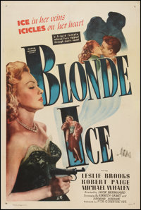 "Blonde Ice (Film Classics, Inc., 1948). One Sheet (27"" X 41""). Film Noir"