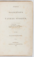 Books:Americana & American History, Thomas Chandler Haliburton. Judge Haliburton's YankeeStories. Lindsay and Blakiston, 1857. First edition, firstpri...