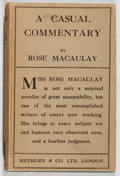 Books:Biography & Memoir, Rose Macauley. A Casual Commentary. Methuen, 1925. Firstedition, first printing. Mild foxing and offsetting. Near f...