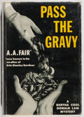 Books:Mystery & Detective Fiction, [Erle Stanley Gardner] A. A. Fair. Pass the Gravy. Morrow,1959. First edition, first printing. Slight lean. Minor t...