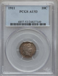 Barber Dimes: , 1911 10C AU53 PCGS. PCGS Population (9/960). NGC Census: (6/790).Mintage: 18,870,544. Numismedia Wsl. Price for problem fr...