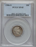 Barber Dimes: , 1906-S 10C XF45 PCGS. PCGS Population (4/108). NGC Census: (3/101).Mintage: 3,136,640. Numismedia Wsl. Price for problem f...