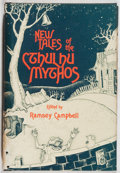 Books:Horror & Supernatural, Ramsey Campbell. New Tales of the Cthulhu Mythos. ArkhamHouse, 1980. First edition, first printing. Toning and mino...