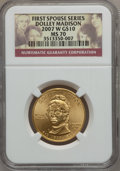 Modern Issues, 2007-W $10 Dolley Madison MS70 NGC. NGC Census: (0). PCGSPopulation (206). Numismedia Wsl. Price for problem free NGC/PCG...