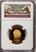 Modern Issues, 2007-W G$10 Abigail Adams PR70 Ultra Cameo NGC. NGC Census: (0).PCGS Population (283). Numismedia Wsl. Price for problem ...