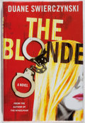 Books:Mystery & Detective Fiction, Duane Swierczynski. SIGNED. The Blonde. St. Martin's, 2006.First edition, first printing. Signed by the autho...
