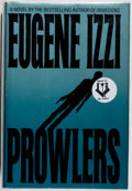 Books:Mystery & Detective Fiction, Eugene Izzi. SIGNED. Prowlers. Bantam, 1991. First edition,first printing. Signed by the author. Fine....
