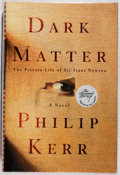 Books:Mystery & Detective Fiction, Philip Kerr. SIGNED. Dark Matter. Crown, 2002. Firstedition, first printing. Signed by the author. Fine....