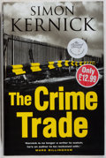 Books:Mystery & Detective Fiction, Simon Kernick. SIGNED. The Crime Trade. Bantam, 2004. Firstedition, first printing. Signed by the author. Fine....