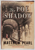Books:Mystery & Detective Fiction, Matthew Pearl. SIGNED. The Poe Shadow. Random House, 2006.First edition, first printing. Signed by the author. ...
