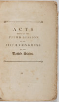 Books:Americana & American History, Fifth Congress of the United States. Acts Passed at the ThirdSession of the Fifth Congress of the United States. 17...