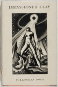 Books:Literature 1900-up, Lynd Ward [frontispiece]. Llewelyn Powys. SIGNED BY WARD.Impassioned Clay. Longmans, Green, 1931. First edition,fi...