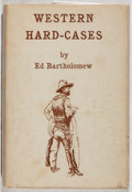 Books:Americana & American History, Ed Bartholomew. SIGNED. Western Hard-Cases. Frontier, 1960. First edition, first printing. Signed by the autho...
