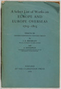Books:Reference & Bibliography, [Books About Books]. J. S. Bromley, et al. [editors]. A SelectList of Works on Europe and Europe Overseas 1715-1815....