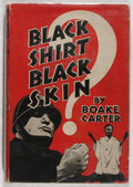 Books:World History, Boake Carter. SIGNED. Black Shirt, Black Skin. Telegraph Press, 1935. First edition, first printing. Bookplate. ...