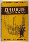 Books:Mystery & Detective Fiction, Bruce Graeme. Epilogue. Lippincott, 1934. First edition,first printing. Toning. Slightly leaning. Chipping to h...