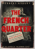 Books:Americana & American History, Herbert Asbury. The French Quarter. Garden City, 1938. Lateredition. Toning and offsetting. Front hinge cracked. Pr...