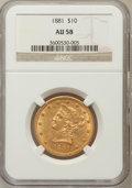 Liberty Eagles: , 1881 $10 AU58 NGC. NGC Census: (379/10511). PCGS Population(503/4481). Mintage: 3,877,260. Numismedia Wsl. Price for probl...