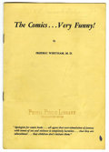 """Memorabilia:Comic-Related, """"The Comics...Very Funny!"""" Pamphlet by Fredric Wertham, M. D. (Institute of Crime Prevention, 1948). The lot consists of a c..."""