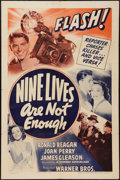 "Movie Posters:Mystery, Nine Lives Are Not Enough (Warner Brothers, 1941). One Sheet (27"" X41""). Mystery.. ..."