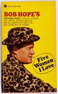 Books:Biography & Memoir, Bob Hope. INSCRIBED. Five Women I Love. Avon, 1967. Mass market edition, first printing. Signed and inscribed ...