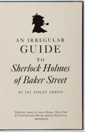 Books:Reference & Bibliography, Jay Finley Christ. An Irregular Guide to Sherlock Holmes ofBaker Street. Argus, 1947. First edition, first prin...