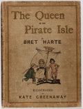 Books:Children's Books, Kate Greenaway [illustrator]. Bret Harte. The Queen of thePirate Isle. Chatto and Windus, 1886. First edition, ...