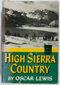 Books:Natural History Books & Prints, Oscar Lewis. High Sierra Country. Duell, Sloan and Pearce, 1955. First edition, first printing. Spine sunned. Li...