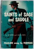 Books:Americana & American History, Austin and Alta Fife. Saints of Sage and Saddle. Indiana,1956. First edition, first printing. Spine sunned. Small a...