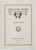 Books:Literature 1900-up, Mark Twain. Death-Disk. Werner, 1913. First edition, firstprinting. [4] pages. Wrappers. Fine....