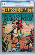 Golden Age (1938-1955):Classics Illustrated, Classic Comics #27 The Adventures of Marco Polo - First Edition(Gilberton, 1946) CGC NM 9.4 Off-white to white pages....