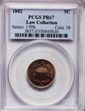 Proof Shield Nickels, 1882 5C PR67 PCGS....