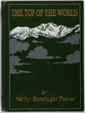 Books:Travels & Voyages, Welthy Honsinger Fisher. The Top of the World....