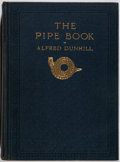 Books:First Editions, Alfred Dunhill. The Pipe Book....