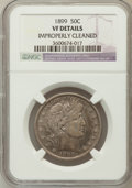 Barber Half Dollars, 1899 50C -- Improperly Cleaned -- NGC Details. VF. NGC Census:(5/252). PCGS Population (13/414). Mintage: 5,538,846. Numis...