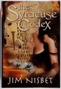 Books:Mystery & Detective Fiction, Jim Nisbet. SIGNED. The Syracuse Codex. McMillan, 2005.First American edition, first printing. Signed by the auth...