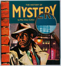 Books:Mystery & Detective Fiction, Max Allan Collins. INSCRIBED BY MICKEY SPILLANE. The History of Mystery. Collectors Press, 2001. First American edit...