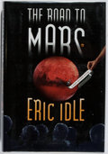 Books:Biography & Memoir, Eric Idle. SIGNED. The Road to Mars. Pantheon, 1999. Thirdprinting. Signed by the author. Fine....