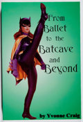 Books:Biography & Memoir, Yvonne Craig. SIGNED. From Ballet to the Batcave and Beyond.Kudu, 2000. First edition, first printing. Signed by ...