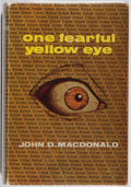 Books:Mystery & Detective Fiction, John D. MacDonald. One Fearful Yellow Eye. Robert Hale,1968. First British edition, first printing. Spine leaning. ...