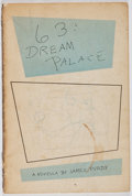 Books:Literature Pre-1900, James Purdy. INSCRIBED. 63: Dream Palace. William-Frederick,1956. First edition, first printing. Signed and inscr...