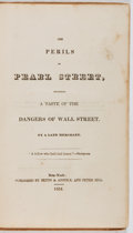 Books:Americana & American History, Asa Greene. The Perils of Pearl Street. Betts, et al., 1834. First edition, first printing. Owner's names. Foxin...