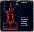 Books:Books about Books, [Books About Books]. Otto M. Lilien. History of IndustrialGravure Printing Up to 1920. Lund Humphries, 1972. First ...
