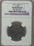 Large Cents, 1801 1C 1/000 -- Reverse Repaired -- NGC Details. Good. S-220. PCGSPopulation (3/30). Numismedia Wsl. ...